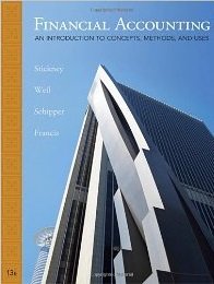 Financial Accounting: An Inroduction to Concepts Methods and Uses by Stickney & Weil