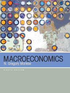 Macroeconomics by Gregory Mankiw