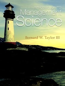 Bernard W.Taylor operations text book Introduction to Management Science