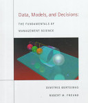 Data, Models, and Decisions by Bertsimas & Freund (2000)